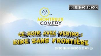 Montreux Comedy Festival Ce soir avec Vérino rire sans frontière