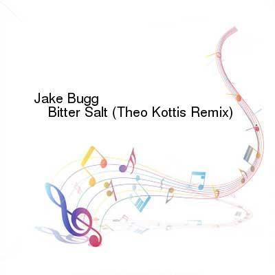 SceneHdtv Download Links for Jake_Bugg-Bitter_Salt_(Theo_Kottis_Remix)-WEB-2016-BB8