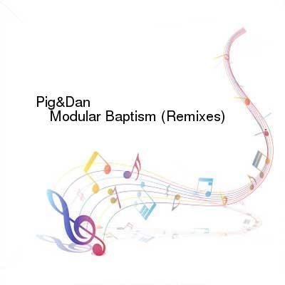 SceneHdtv Download Links for PigAndDan-Modular_Baptism_(Remixes)-WEB-2016-BB8