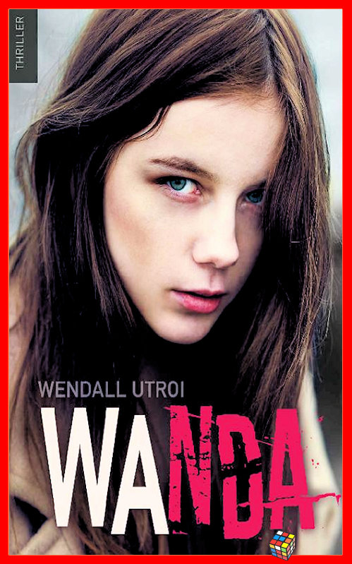 télécharger Wendall Utroi (2017) - Wanda