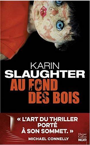 TELECHARGER MAGAZINE Au fond des bois - Karin Slaughter