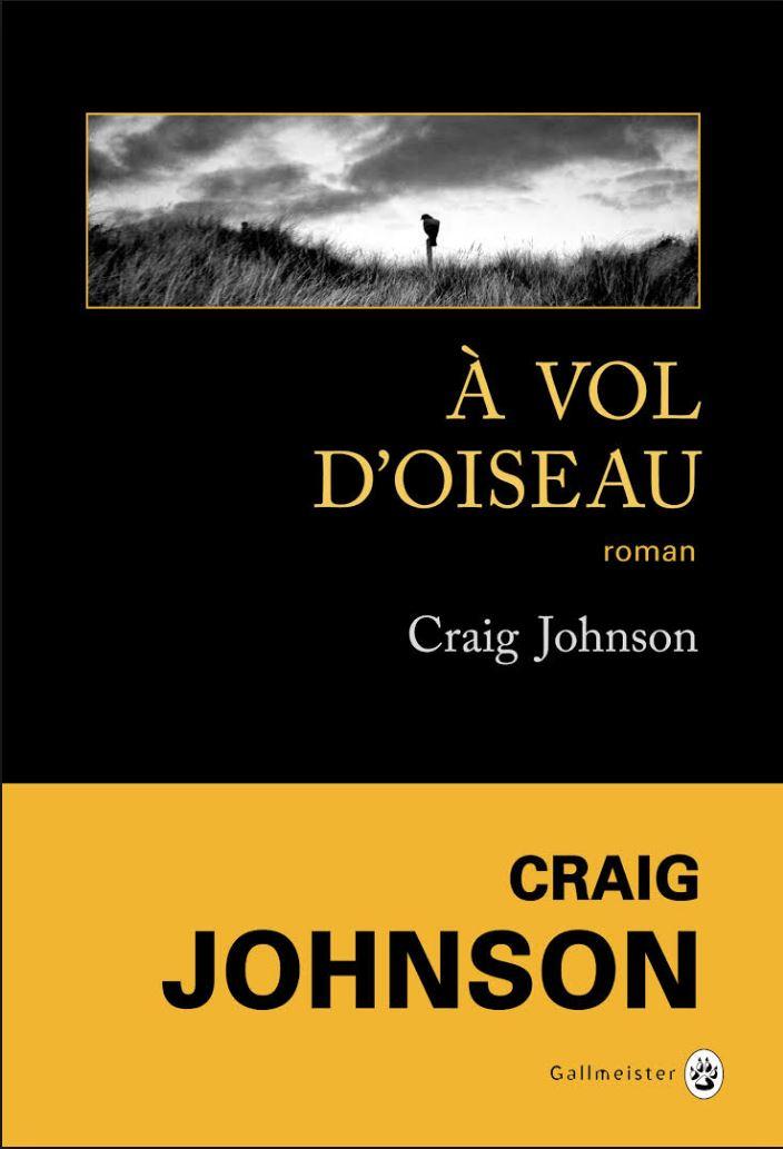 TELECHARGER MAGAZINE A vol d'oiseau - Craig Johnson