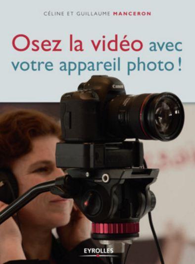 télécharger Osez la vidéo avec votre appareil photo !