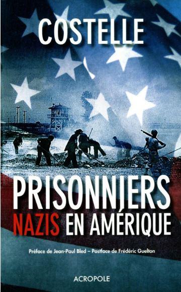 télécharger Les prisonniers nazis en Amérique. Acropole