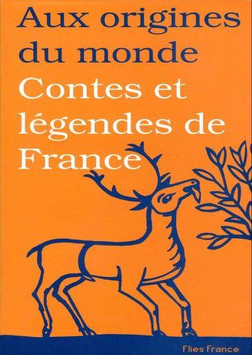 TELECHARGER MAGAZINE Aux origines du monde - Contes et légendes de France