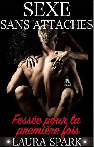Sexe Sans Attaches - Laura Spark 2017