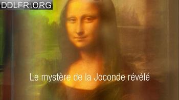 Le mystère de la Joconde révélé