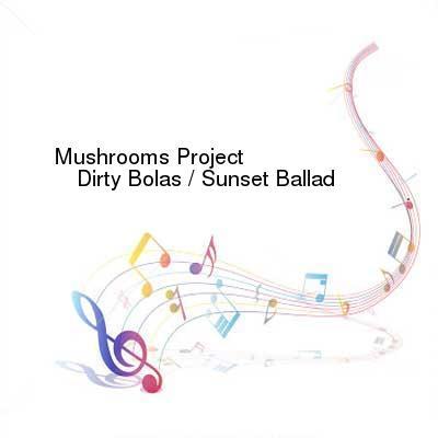 SceneHdtv Download Links for Mushrooms_Project-Dirty_Bolas__Sunset_Ballad-(LENG029)-WEB-2016-ENSLAVE