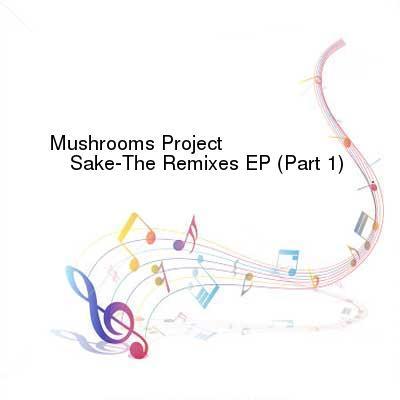 SceneHdtv Download Links for Mushrooms_Project-Sake-The_Remixes_EP_(Part_1)-(PP006)-WEB-2015-ENSLAVE