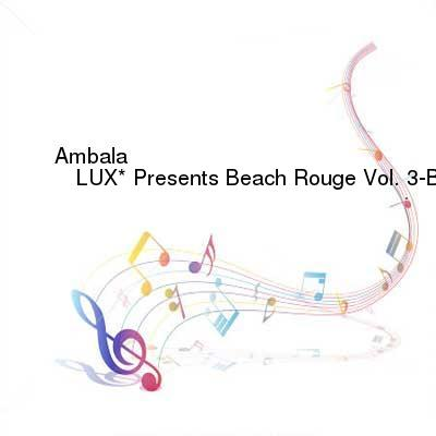 SceneHdtv Download Links for VA-LUX_Presents_Beach_Rouge_Vol_3-Beach_House_And_Tropical_Disco-(PLR003)-WEB-2016-ENSLAVE
