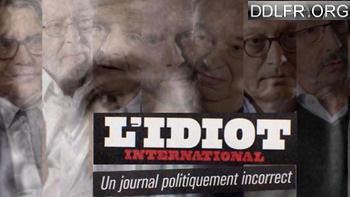L'Idiot International, un journal politiquement incorrect