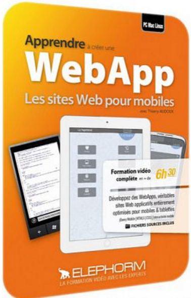 TELECHARGER MAGAZINE Elephorm - Créer une Web App - Vos sites Web sur mobiles