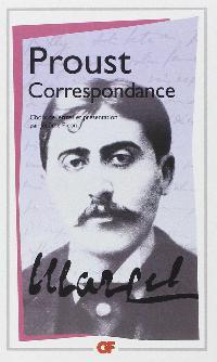 Correspondance - Marcel Proust (Choix de lettres)