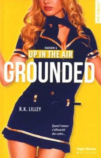 TELECHARGER MAGAZINE Up in the air - Grounded - R. K. Lilley