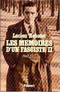 Memoires d'un fasciste II - Lucien Rebatet