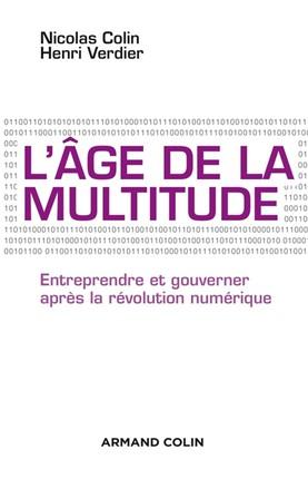 télécharger L'âge de la multitude : Entreprendre et gouverner après la révolution numérique
