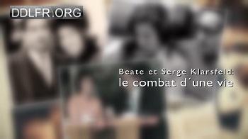 Beate et Serge Klarsfeld Le combat d'une vie