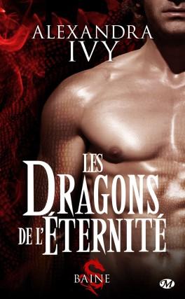 télécharger Les Dragons de l'éternite - Tome 1 - Baine - Alexandra Ivy