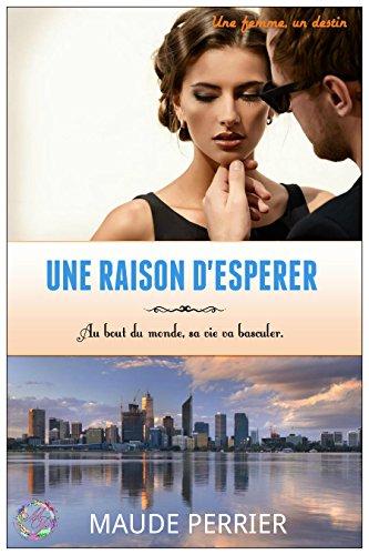 télécharger Une raison d'espérer (2017) - Perrier Maude