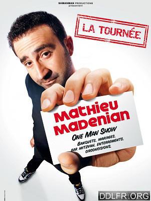 Mathieu Madénian One Man Show HDTV 720p