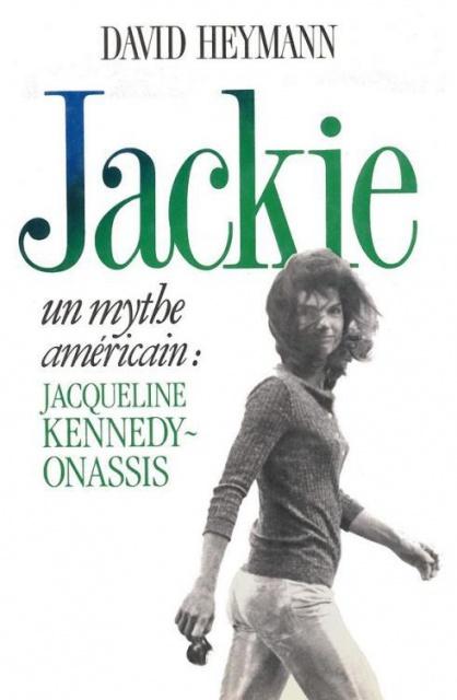 télécharger David Heymann - Jackie - Un mythe américain