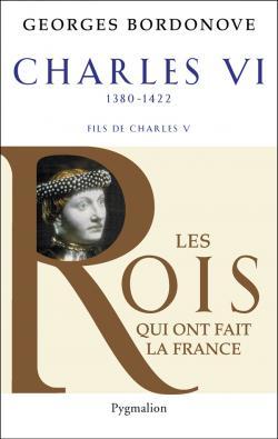 Les Rois Qui Ont Fait La France ( 5 livres)