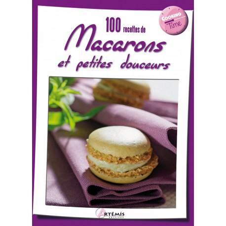100 Recettes De Macarons Et Petites Douceurs