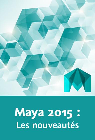 télécharger Video2Brain – Maya 2015 – Les nouveautés