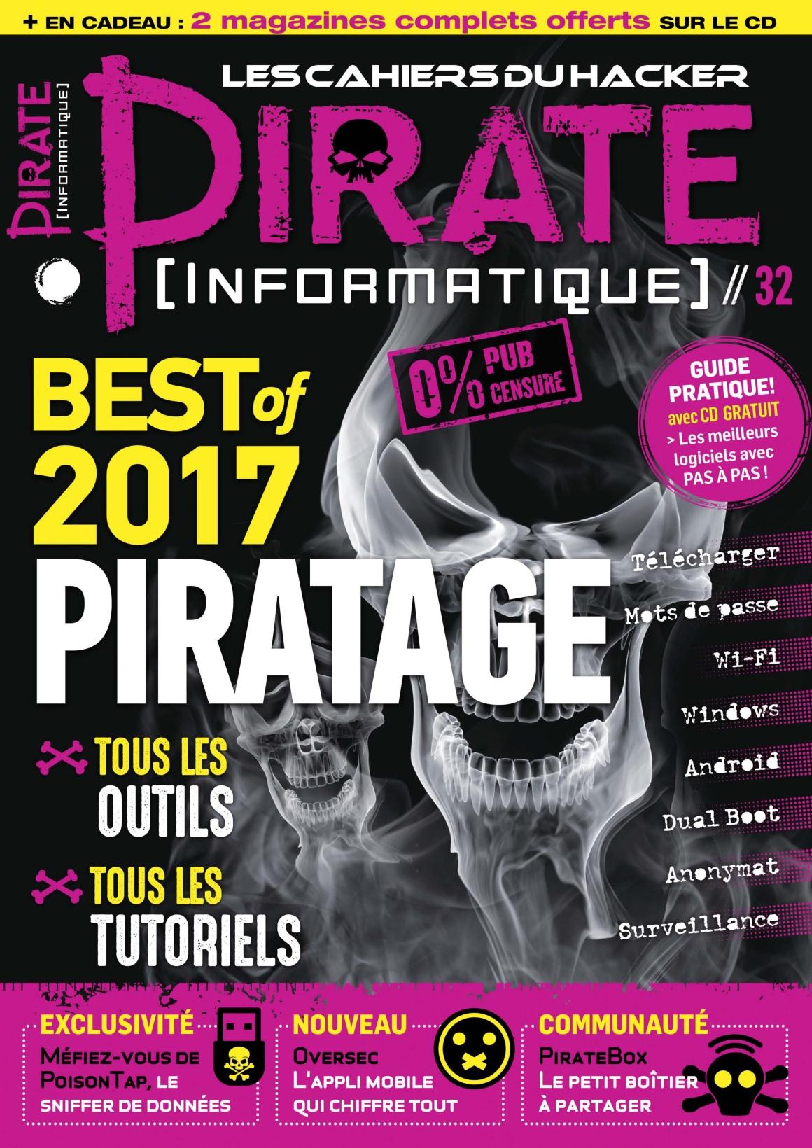 Pirate Informatique N°32 - Février/Avril 2017