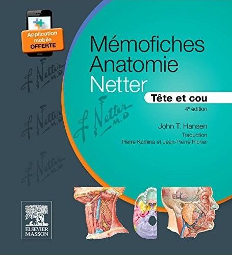 télécharger Mémofiches Anatomie Netter - Tête et cou 4e édition