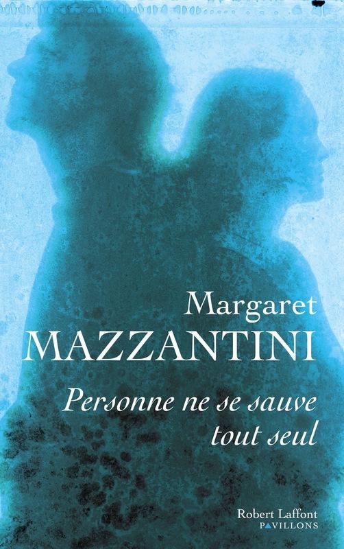 Margaret Mazzantini - Personne ne se sauve tout seul