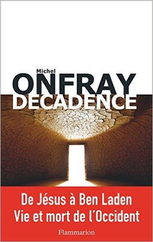télécharger Décadence (2017) - Michel Onfray