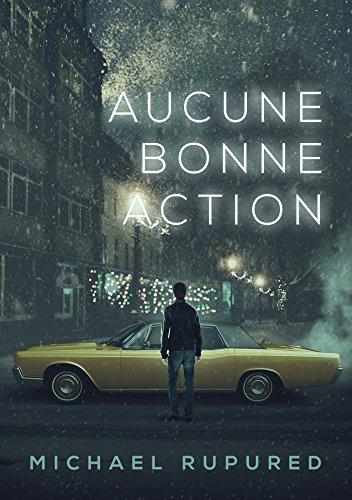 Aucune bonne action (2017) : Les aventures de Philip Potter t. 1)
