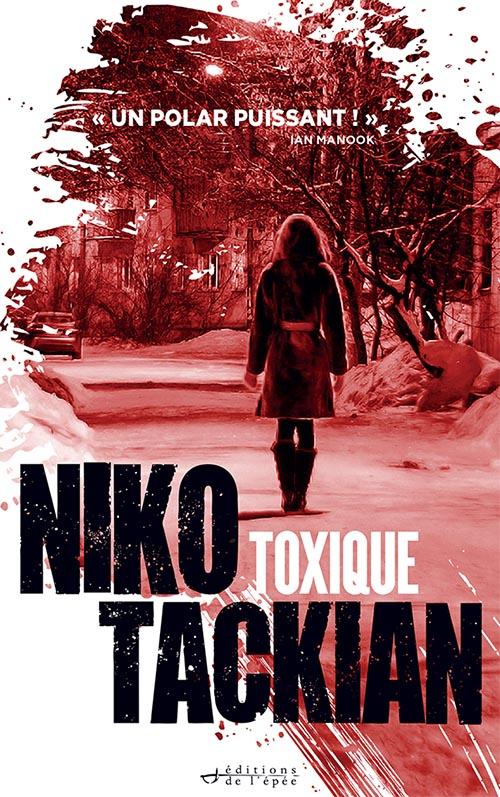 Toxique - Niko Tackian