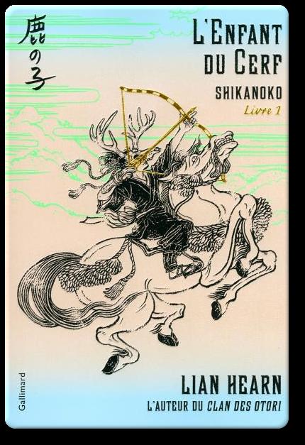 télécharger Lian Hearn - Shikanoko Tome 1 L'enfant du cerf 2017