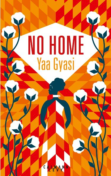 télécharger No Home - Yaa Gyasi