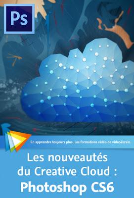 télécharger Video2Brain – Les nouveautés du Creative Cloud – Photoshop CS6