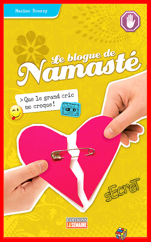 télécharger Maxime Roussy - Le blog de Namasté - T06 - Que le grand cric me croque !