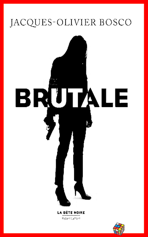 télécharger Jacques-Olivier Bosco (2017) - Brutale