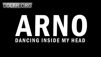 Arno Dancing Inside my Head