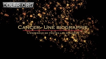 Cancer, une biographie