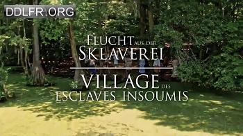 Le village des esclaves insoumis
