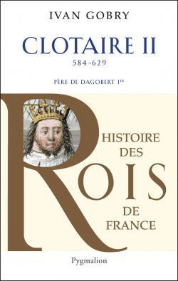 Histoire Des Rois De France de Ivan Gobry Pack