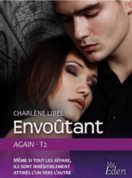 Again Tome 2 Envoutant - Charlène Libel 2017