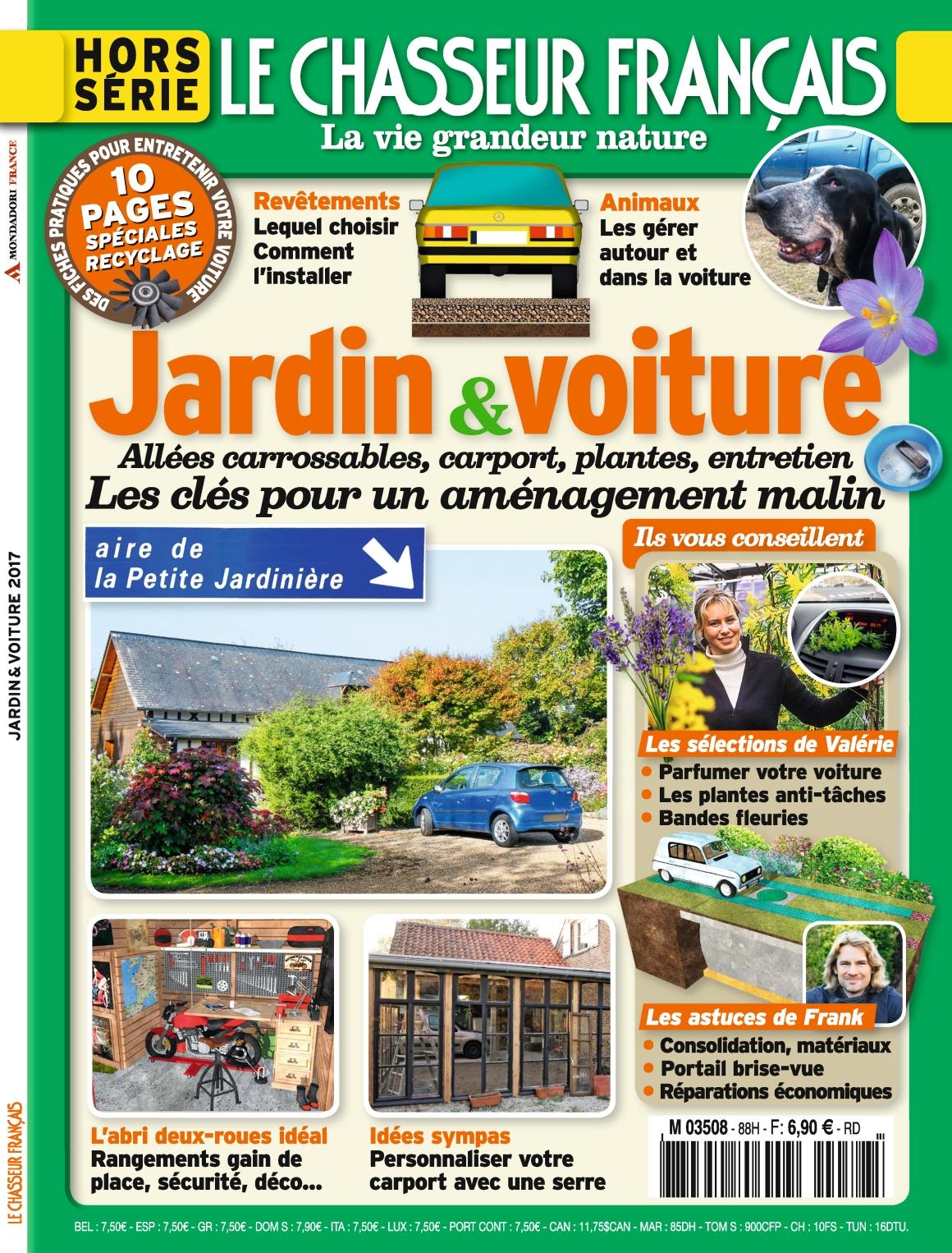 Le Chasseur Français Hors-Série N°88 - Jardin & Voiture 2017