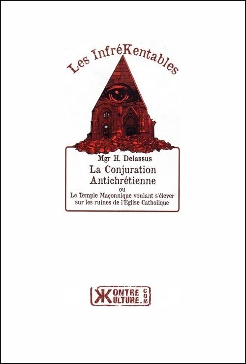 La conjuration antichrétienne