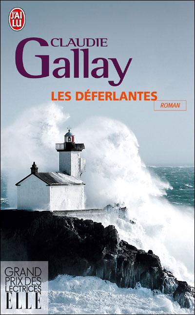 Claudie Gallay - Les Déferlantes