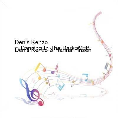 SceneHdtv Download Links for Denis_Kenzo_and_Hanna_Finsen_-_Dancing_in_the_Dark-WEB-2017-MMS