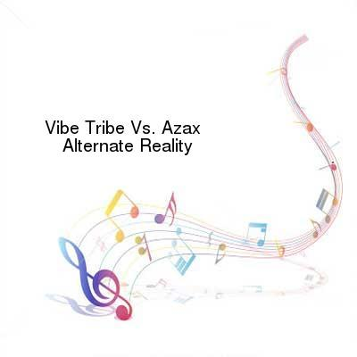 SceneHdtv Download Links for Vibe_Tribe_Vs._Azax-Alternate_Reality-WEB-2017-FALCON