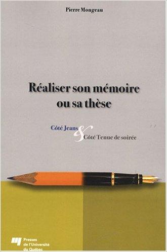 Réaliser son mémoire et sa thèse : Côtés Jeans et Côté Tenue de soirée